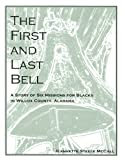The First and Last Bell, Jeannette Steele McCall, 1561679097