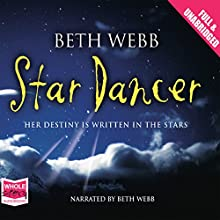 Star Dancer Audiobook by Beth Webb Narrated by Beth Webb