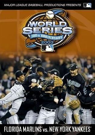 e562ab2827f Amazon.com  2003 World Series Video - New York Yankees vs. Florida Marlins   Mlb Productions