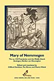 img - for Mary of Nemmegen: The ca. 1518 Translation and the Middle Dutch Analogue, Mariken van Nieumeghen (Early Drama, Art, and Music) book / textbook / text book