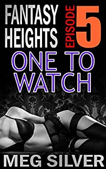 One To Watch (Fantasy Heights Book 5) by [Silver, Meg]