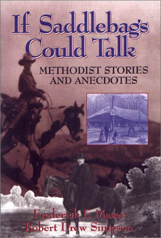 If Saddlebags Could Talk: Methodist Stories and Anecdotes