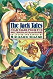 The Jack Tales, Richard Chase, 0618346937