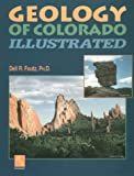 Geology of Colorado Illustrated, Foutz, Dell R., 096405230X