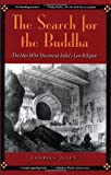 The Search for the Buddha, Charles Allen, 0786713747
