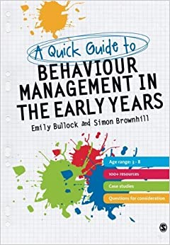 Book A Quick Guide to Behaviour Management in the Early Years by Emily E. Bullock (2011-10-14)