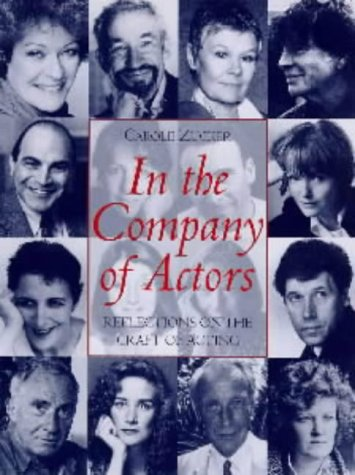 In the Company of Actors: Reflections on the Art of Acting (Stage and Costume) (Dance Costumes On Stage)