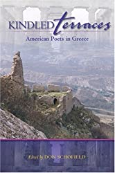 Kindled Terraces: American Poets in Greece (New Odyssey Series)