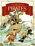 The Big Book of Pirates, Elizabeth Vrato and Chuck Tessaro, 0762416246