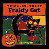 Trick-or-Treat Fraidy Cat, Max Haynes, 0525459952