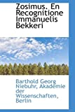 Zosimus en Recognitione Immanuelis Bekkeri, Barthold Georg Niebuhr, 1115260871