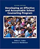 Developing an Effective and Accountable School Counseling Program (2nd Edition)