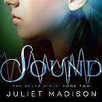 Sound: The Delta Girls, Book 2 | Juliet Madison