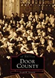 Door County, Joseph W. Zurawski, 0752413740