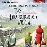 The Disenchanted Widow   Christina McKenna