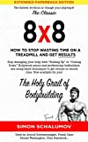 The Holy Grail of Bodybuilding, Techniques used by Hollywood Actors and Professional Bodybuilders to get Results in Record Time!