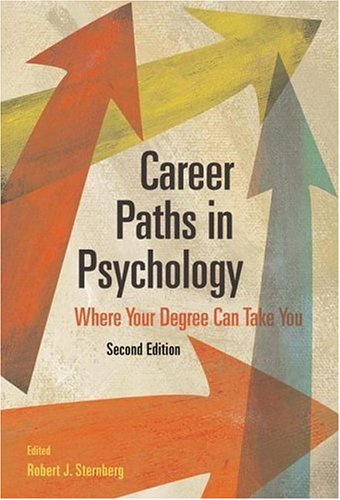 Career Paths in Psychology: Where Your Degree Can Take You, 2nd Edition