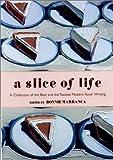 A Slice of Life, Bonnie Marranca, 1585674729