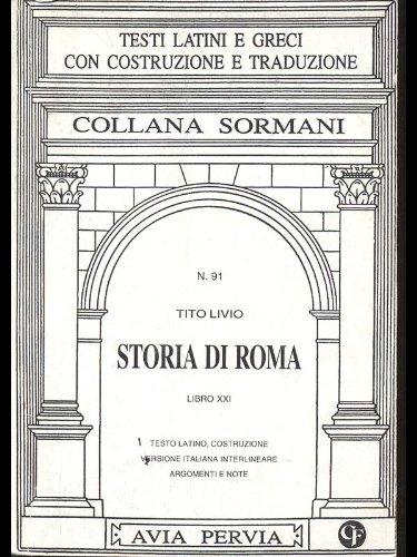 Storia di Roma. Libro 21º Tito Livio