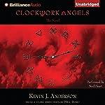 Clockwork Angels: The Novel | Kevin J. Anderson