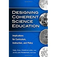 Designing Coherent Science Education: Implications for Curriculum, Instruction, and Policy From Social Networking to  Friends