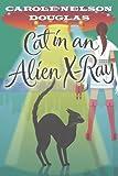 Cat in an Alien X-Ray: A Midnight Louie Mystery (Midnight Louie Mysteries)