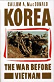 img - for Korea: The War Before Vietnam book / textbook / text book