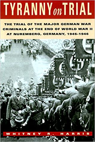 Amazon com: Tyranny on Trial: The Trial of the Major German