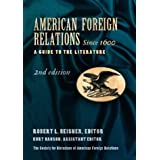 American Foreign Relations since 1600 [2 volumes]: A Guide to the Literature, 2nd Edition
