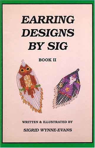 Earring Designs by Sig, Book 2