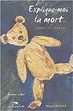 Explique-moi la mort : Cahier de l'enfant