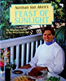 Feast of Sunlight: The Sumptuous Cusine of Key West's Master Chef