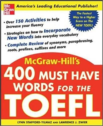 400 Must-Have Words for the TOEFL: Lynn Stafford-Yilmaz, Lawrence ...