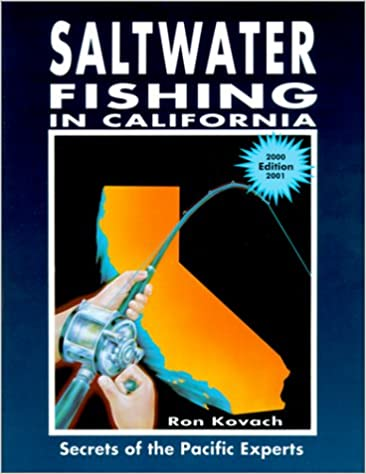 Saltwater Fishing in California: Secrets of the Pacific ...