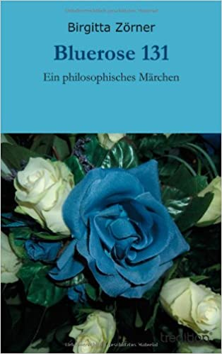 Book Bluerose 131: Ein philosophisches Märchen