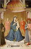 Libro de oraciones del pueblo católico (Spanish Edition)
