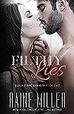 #7: Filthy Lies (Blackstone Dynasty Book 2)