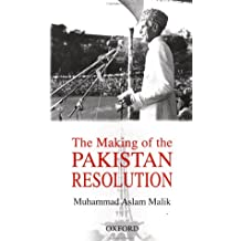 The Making of the Pakistan Resolution