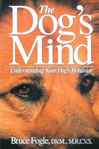 The Dog's Mind: Understanding Your Dog's Behavior (Howell reference books) cover