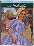 Meet Felicity: An American Girl