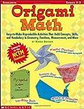 Origami Math, Karen Baicker, 0439539919
