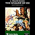 The Wizard of Oz Audiobook by L. Frank Baum Narrated by Rebecca Burns