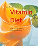 Vitamin Diet, Angelika Ilies, 1930603150