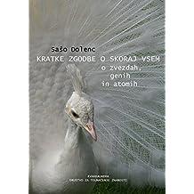Kratke zgodbe o skoraj vsem: o zvezdah, genih in atomih (Basque Edition)