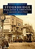 Front cover for the book Stourbridge: A Second Selection (Britain in Old Photographs) by Bob Clarke