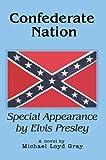 Confederate Nation, Michael Gray, 0595673856