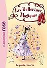 Les Ballerines Magiques 05 - Le palais endormi par Bussell
