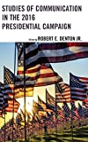 img - for Studies of Communication in the 2016 Presidential Campaign (Lexington Studies in Political Communication) book / textbook / text book