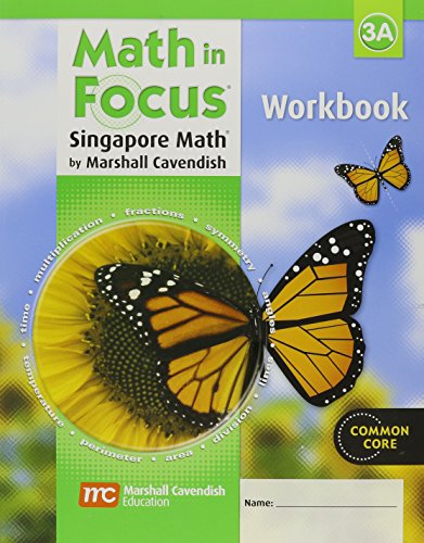 Math in Focus: The Singapore Approach  Student Workbook, Book (Grade 3 Student Book)