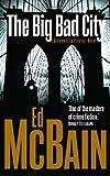THE BIG BAD CITY (87TH PRECINCT)